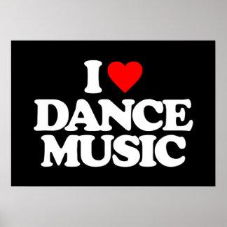 I LOVE DANCE MUSIC POSTER