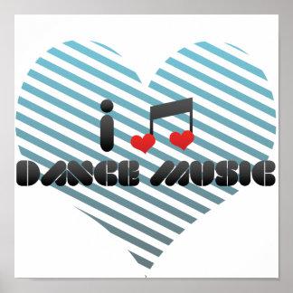I Love Dance Music Print
