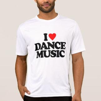 I LOVE DANCE MUSIC T-Shirt