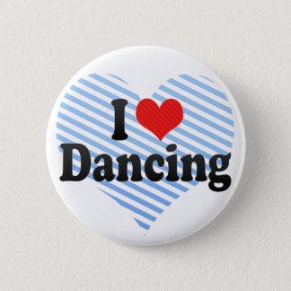 I Love Dancing 2 Inch Round Button