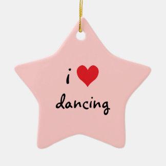 I Love Dancing Ceramic Ornament