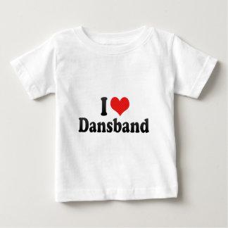 I Love Dansband Baby T-Shirt