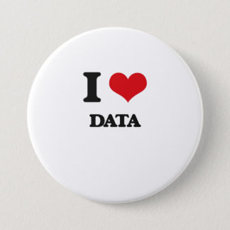 I love Data 3 Inch Round Button