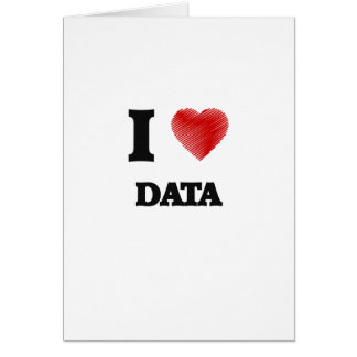 I love Data Card