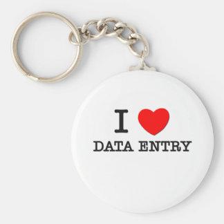 I Love Data Entry Keychain