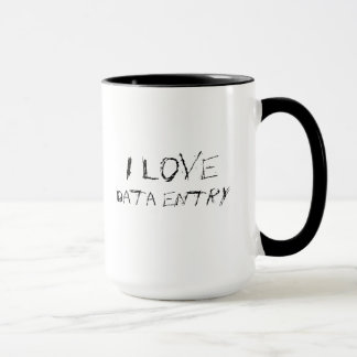I love data entry - urban, edgy office work mug