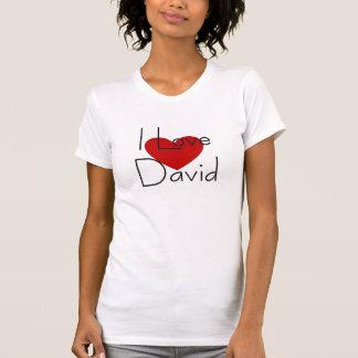 I love david T-Shirt