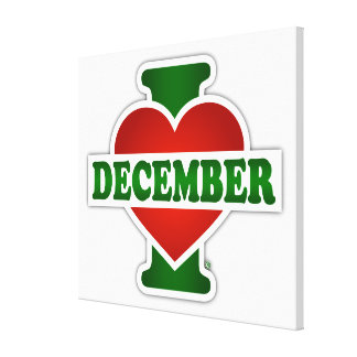 I Love December Stretched Canvas Prints