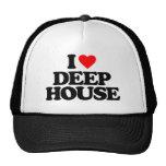 I LOVE DEEP HOUSE TRUCKER HAT