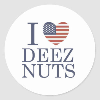 I Love Deez Nuts Classic Round Sticker