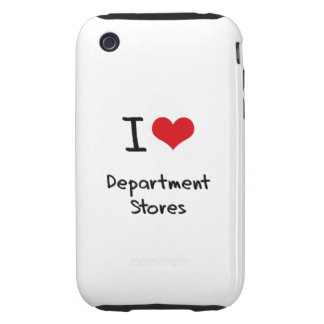 I Love Department Stores Tough iPhone 3 Case