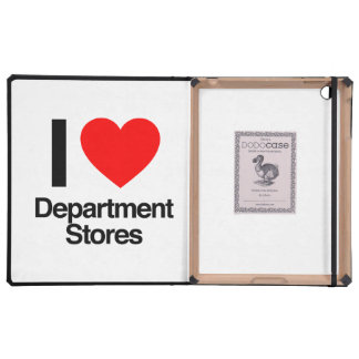 i love department stores case for iPad