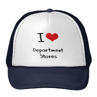 I Love Department Stores Hat