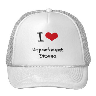 I Love Department Stores Hats
