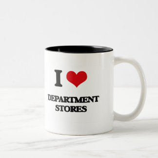I love Department Stores Coffee Mug