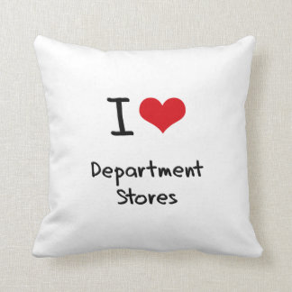 I Love Department Stores Pillow