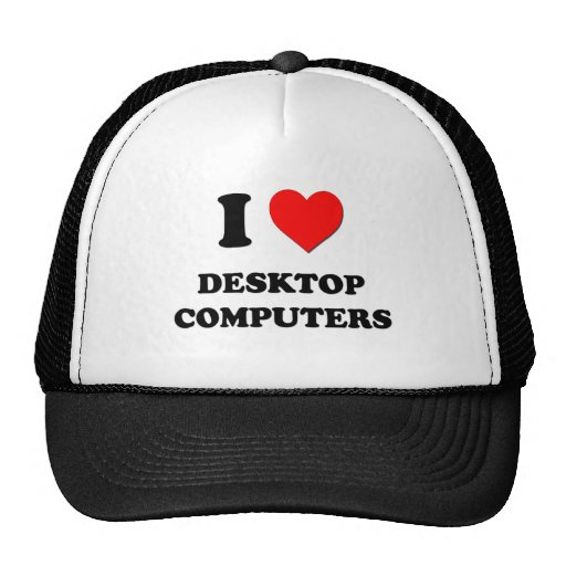 I Love Desktop Computers Hats
