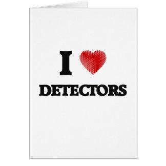 I love Detectors Card