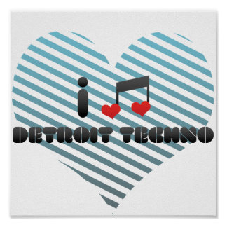 I Love Detroit Techno Poster