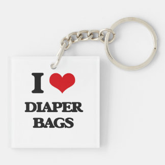 I love Diaper Bags Square Acrylic Keychains