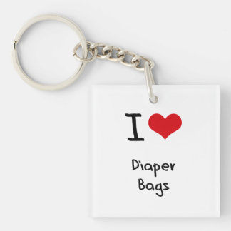 I Love Diaper Bags Acrylic Keychains