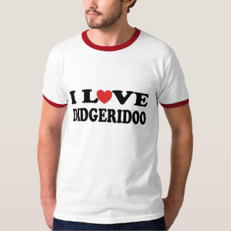 I Love Didgeridoo Didjeridu T-shirt