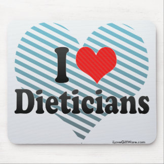 I Love Dieticians Mouse Pad