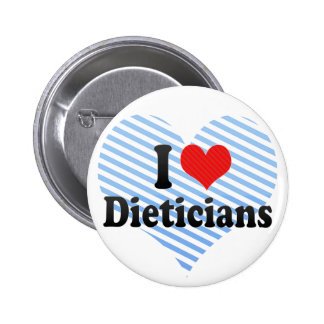 I Love Dieticians Pin