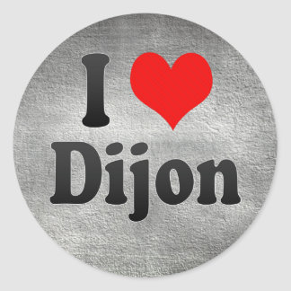 I Love Dijon, France. J'Ai L'Amour Dijon, France Classic Round Sticker