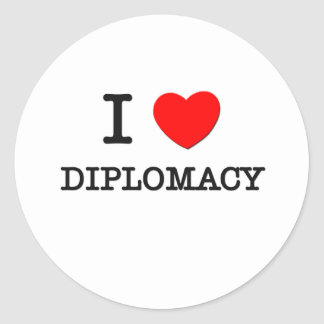 I Love Diplomacy Classic Round Sticker