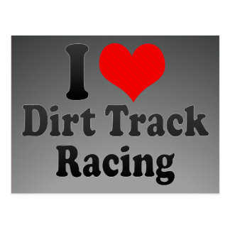 I love Dirt Track Racing Post Card