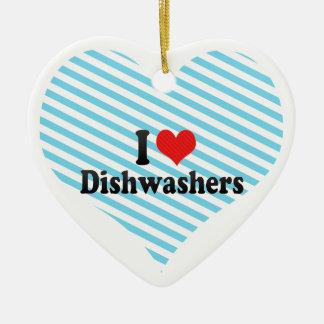 I Love Dishwashers Ceramic Ornament