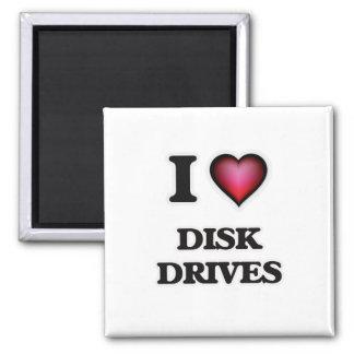 I love Disk Drives Magnet