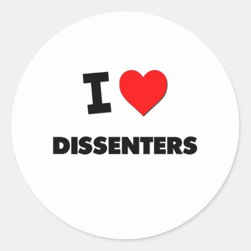 I Love Dissenters Round Sticker