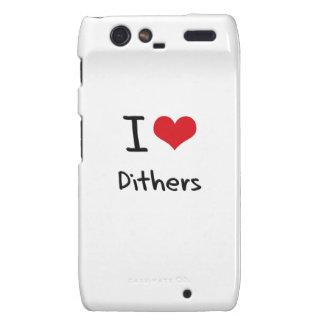 I Love Dithers Motorola Droid RAZR Case