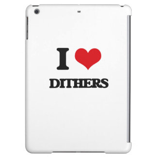 I love Dithers iPad Air Cases