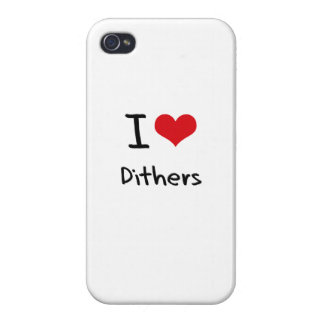 I Love Dithers Covers For iPhone 4