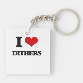 I love Dithers Acrylic Keychains