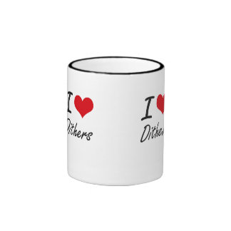 I love Dithers Ringer Mug