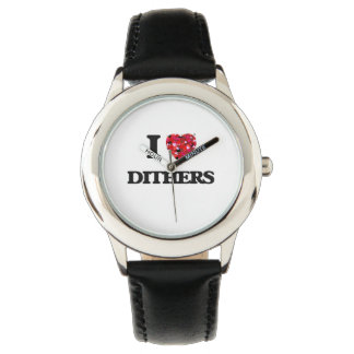 I love Dithers Watch