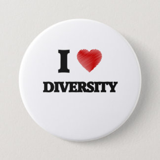 I love Diversity 3 Inch Round Button