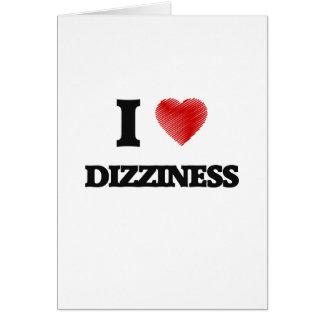 I love Dizziness Card