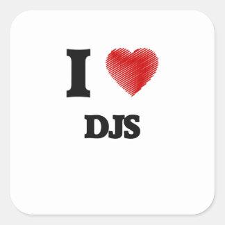 I love DJs Square Sticker