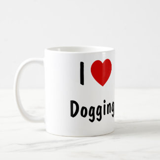 I Love Dogging Coffee Mug