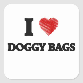 I love Doggy Bags Square Sticker