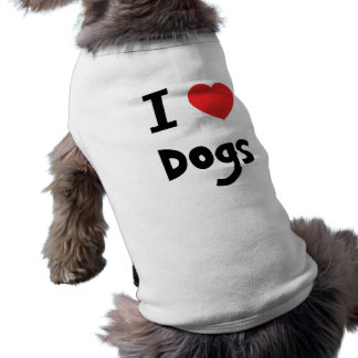 I love Dogs Dog Clothes