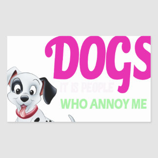 i love dogs it is people who annoys me sticker