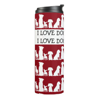 I Love Dogs Thermal Tumbler