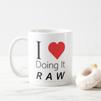 I Love Doing It RAW - Photographer Will Understand Coffee Mug