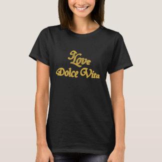I Love Dolce Vita T-Shirt